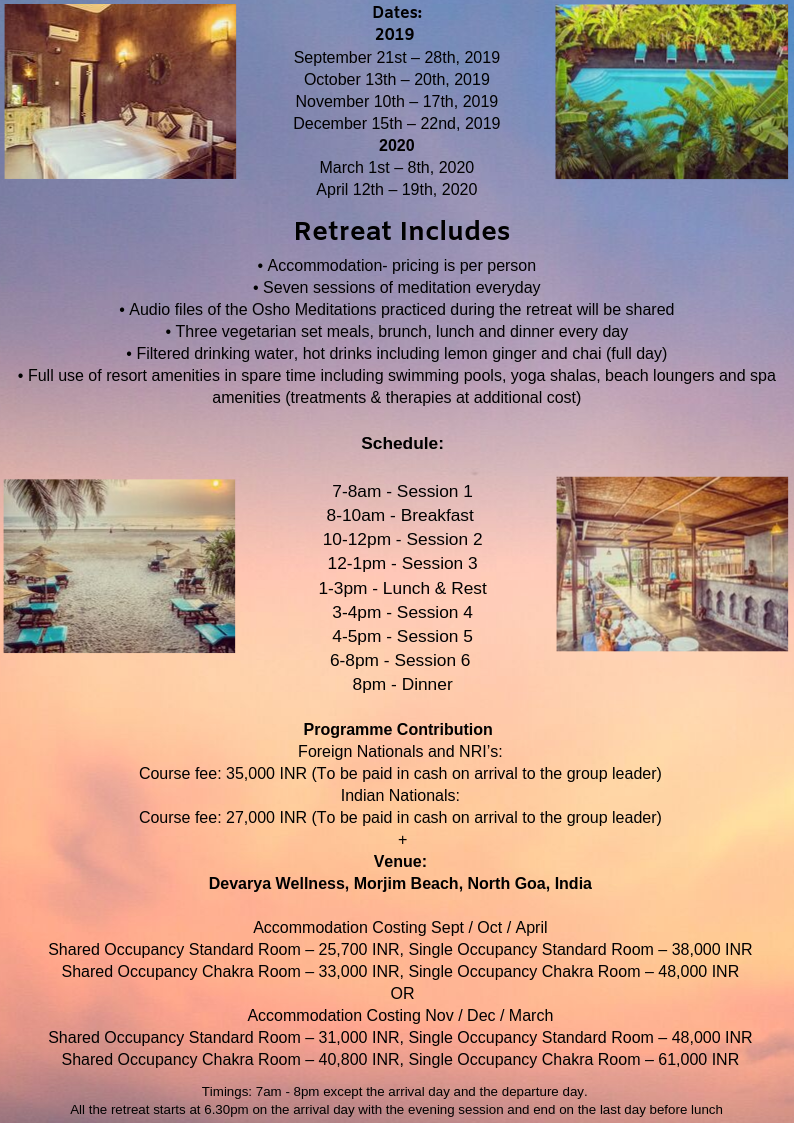 Osho Meditation Intensive Retreat - 2