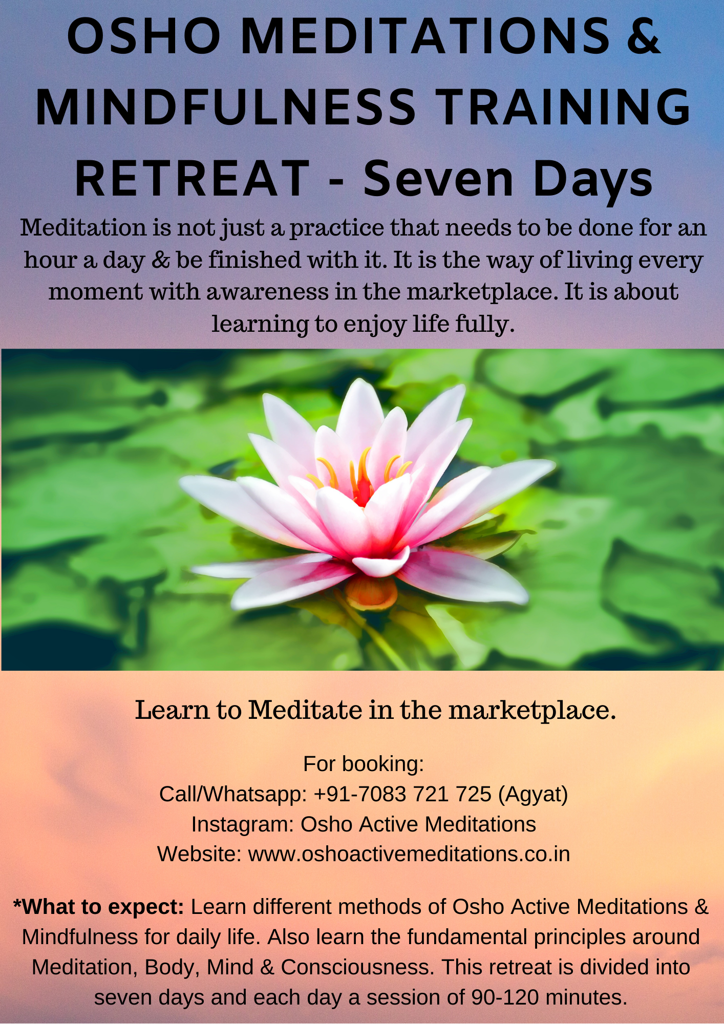 7 days - Osho Meditations & Mindfulness Training Retreat