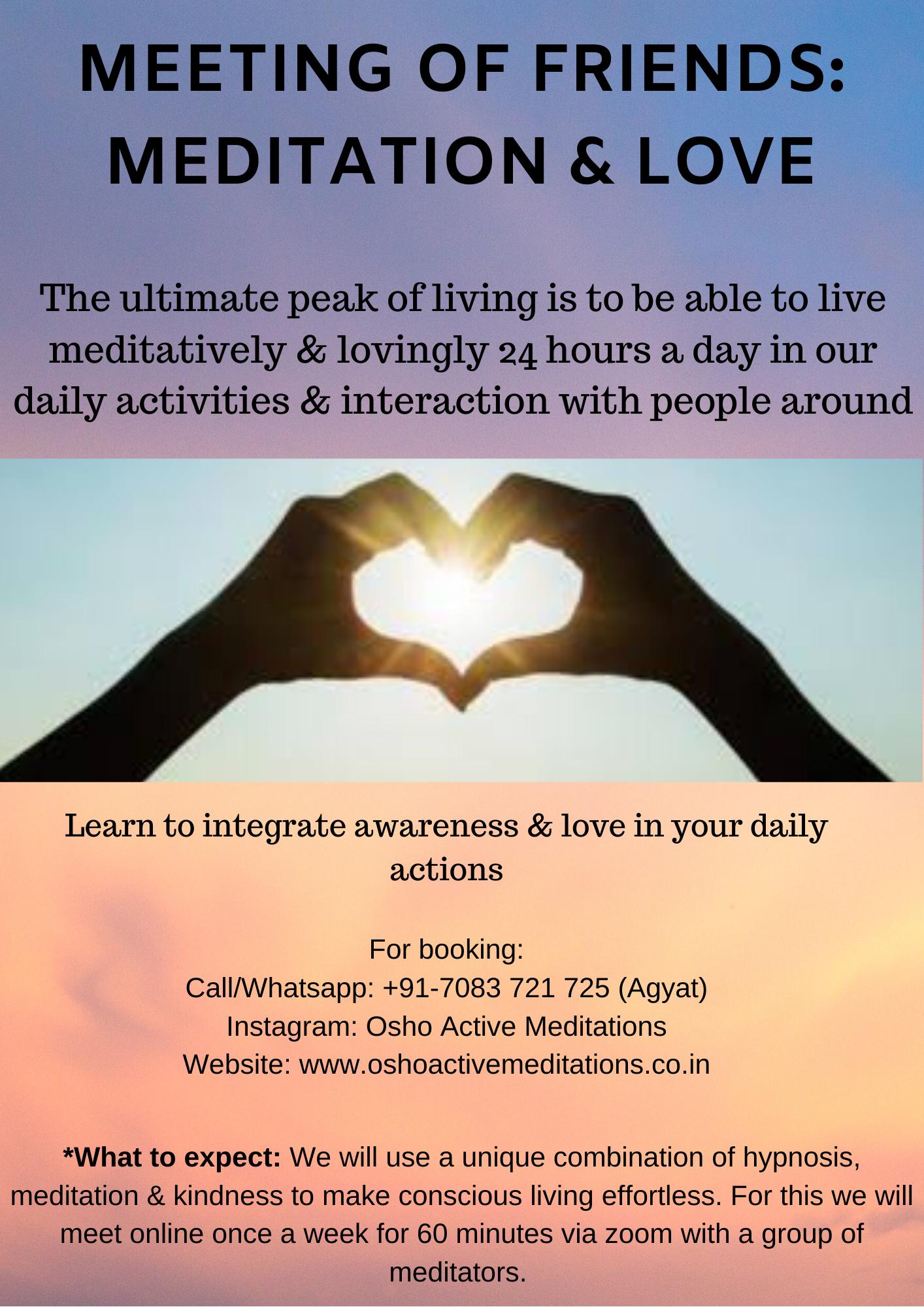 Meeting of Friends - Meditation & Love